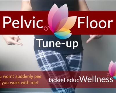 Pelvic Floor Tune-up