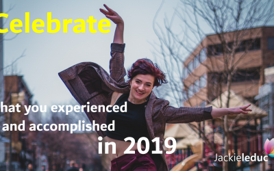 Celebrate what you experienced and accomplished in 2019